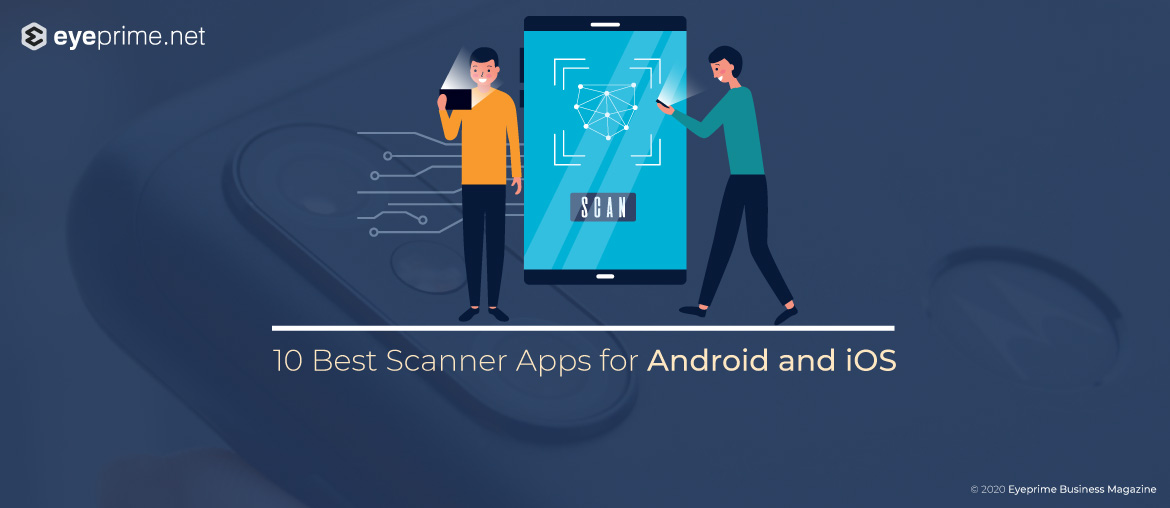 Latest scanner apps for iOS and android are listed here